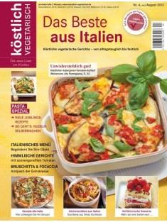 köstlich vegetarisch - Das Beste aus Italien (Ausgabe 04/2012)