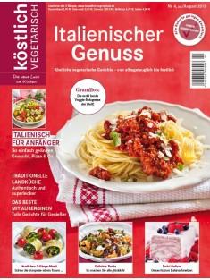 köstlich vegetarisch - Italienischer Genuss (Ausgabe 04/2013)