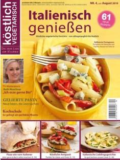 köstlich vegetarisch - Italienisch genießen (Ausgabe 04/2010)