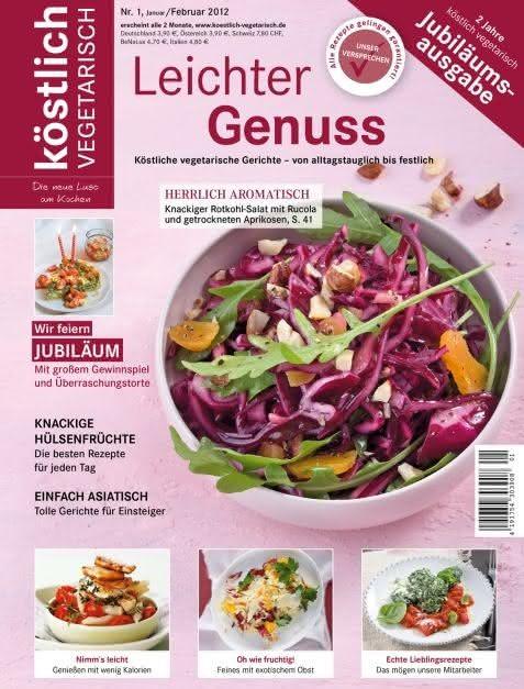 köstlich vegetarisch - Leichter Genuss (Ausgabe 01/2012)